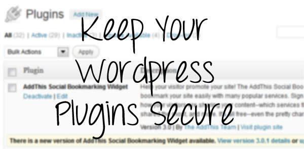 how to keep wordpress plugins secure