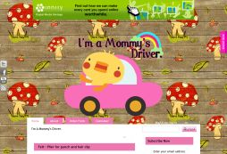 I\'m a Mommy\'s Driver.